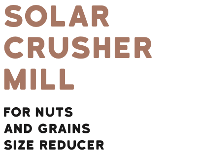 Solar Crusher Mill